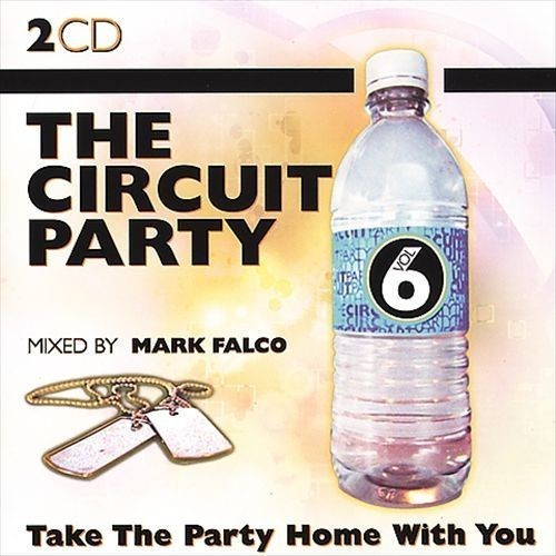 The Circuit Party, Vol. 6 [CD]