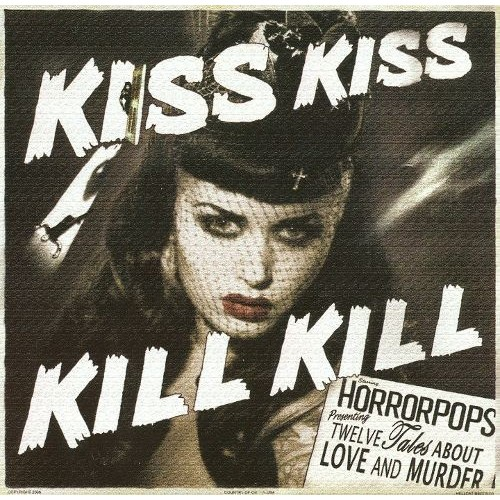 Kiss Kiss Kill Kill [CD]