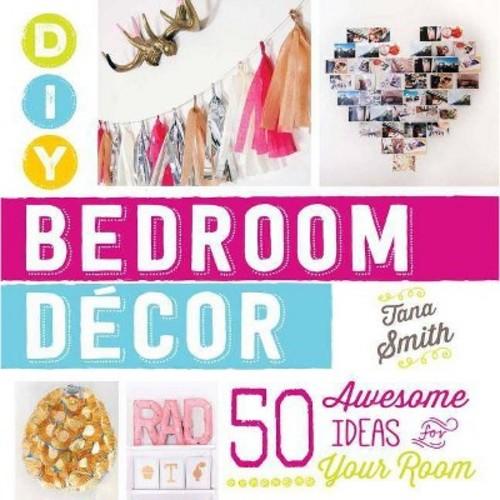 Diy Bedroom Decor (Paperback)