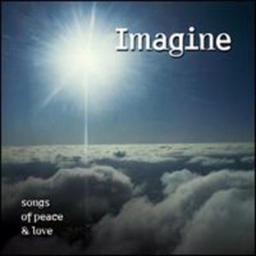 Imagine: Songs of Peace and Love By Various Artists (Audio CD)