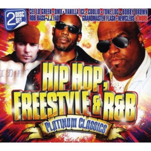 Hip Hop, Freestyle & R&B Platinum Classics [CD]