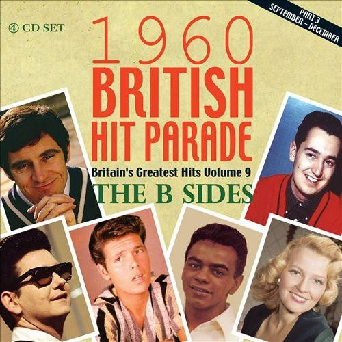 1960 British Hit Parade: Britain's Greatest Hits, Vol. 9: The B Sides: Pt. 3, September-December [CD]
