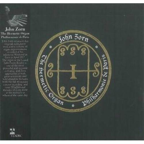 John Zorn - Hermetic Organ:Philharmonie De Paris (CD)