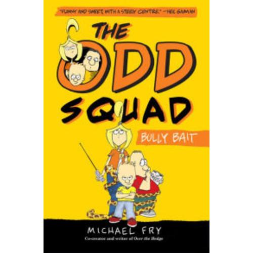 Bully Bait (The Odd Squad Series)