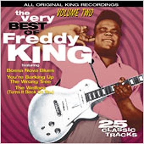 The Very Best of Freddy King, Vol. 2 [CD]