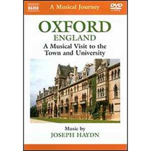 A Musical Journey: Oxford, England - A Musical Visit to the Town and University
