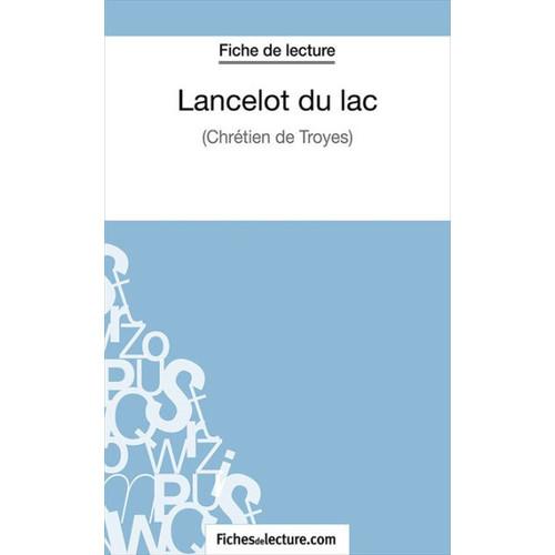 Lancelot du lac: Analyse complte de l'