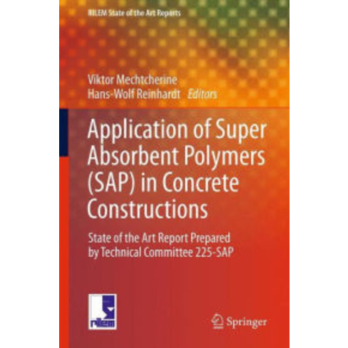 Application of Super Absorbent Polymers (SAP) in Concrete Construction: State-of-the-Art Report Prepared by Technical Committee 225-SAP