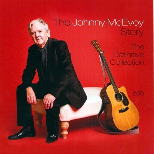 The Johnny McEvoy Story: The Definitive Collection [CD]