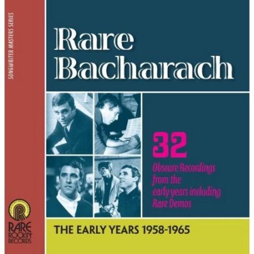 Rare Bacharach: The Early Years 1958-1965 [CD]