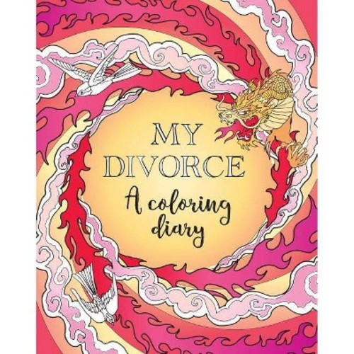 My Divorce : A Coloring Diary