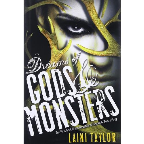 Dreams of Gods & Monsters (Daughter of Smoke & Bone)