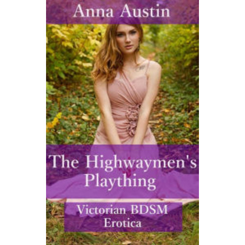 The Highwaymen's Plaything