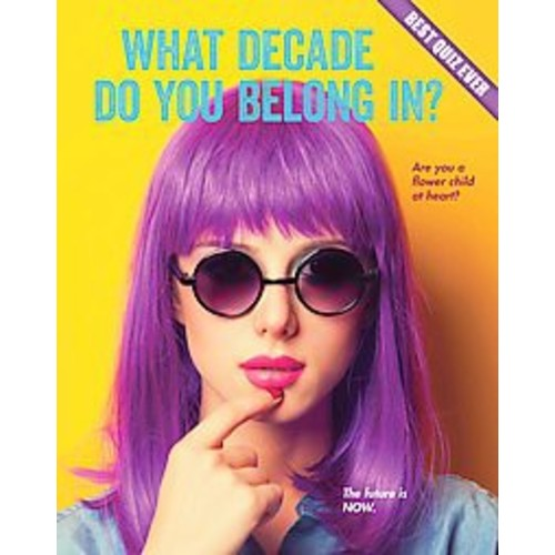What Decade Do You Belong In? (Paperback)