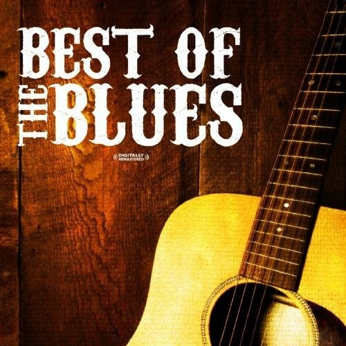 BEST OF THE BLUES - BEST OF THE BLUES