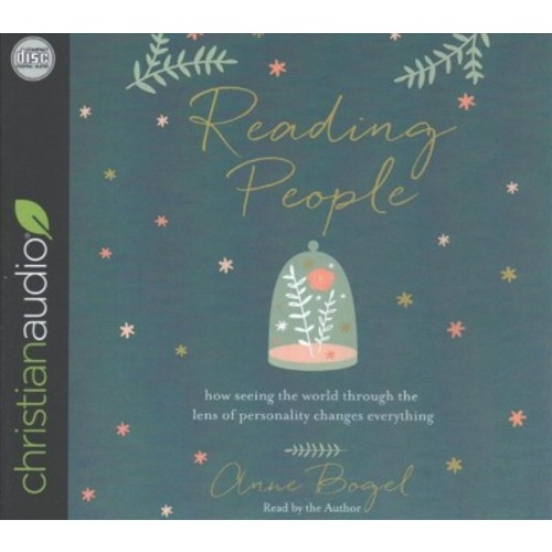 Reading People : How Seeing the World Through the Lens of Personality Changes Everything (CD/Spoken