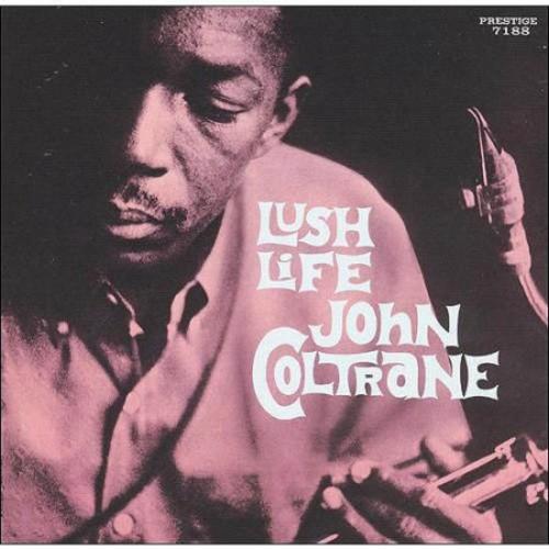 Lush Life [Reissue] Original recording remastered