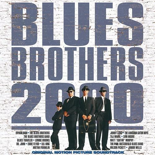 Blues Brothers 2000: Original Motion Picture Soundtrack Soundtrack