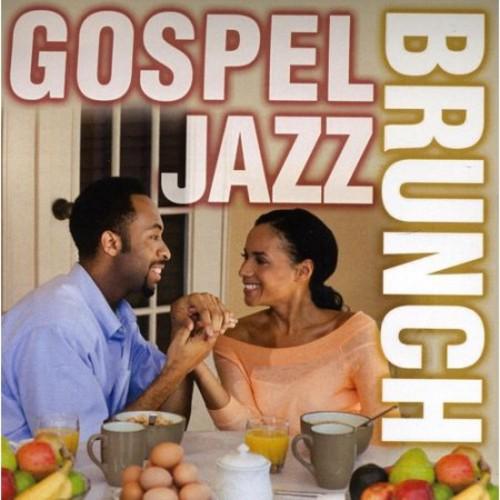 Gospel Jazz Brunch [CD]