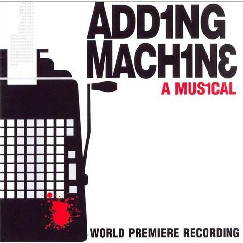 Adding Machine: A Musical [CD]