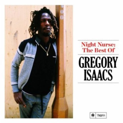 Night Nurse: The Best of Gregory Isaacs [CD]