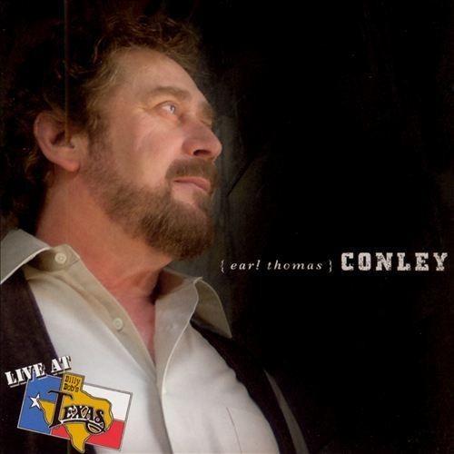 Earl Thomas Conley: live At Billy Bob CD (2005)