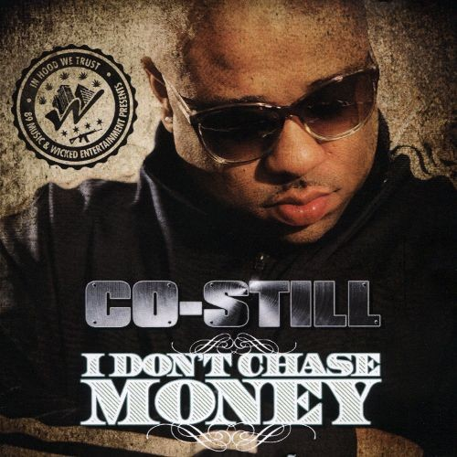 I Don't Chase Money [CD] [PA]