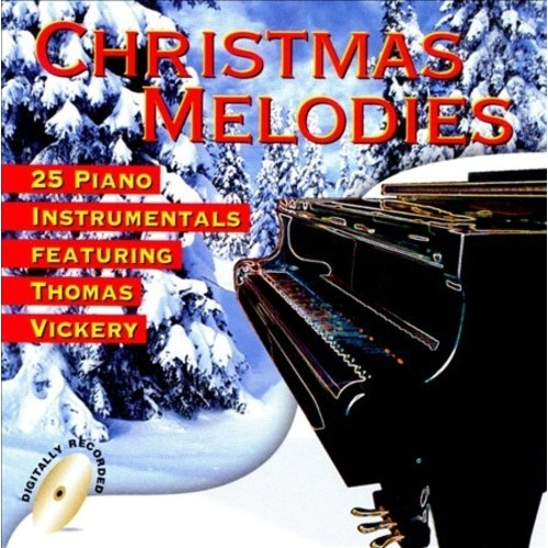25 Christmas Melodies: Piano Instrumentals By Thomas Vickery (Audio CD)