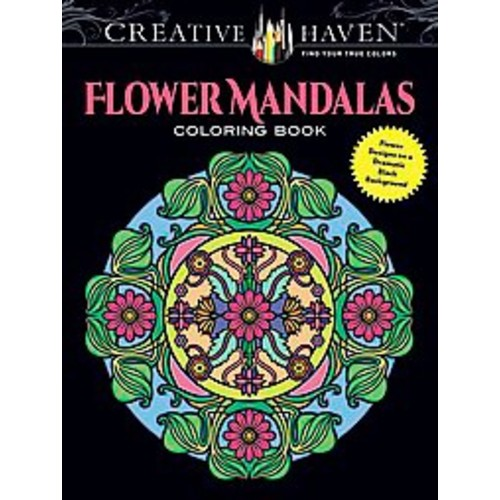 Creative Haven Flower Mandalas ( Creative Haven Coloring Books) (Paperback)