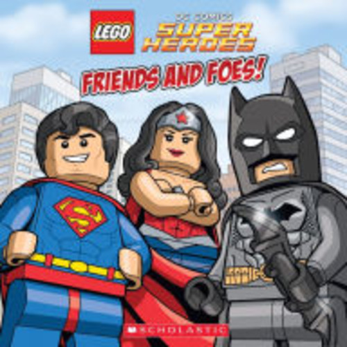 Friends and Foes! (LEGO DC Super Heroes Series)