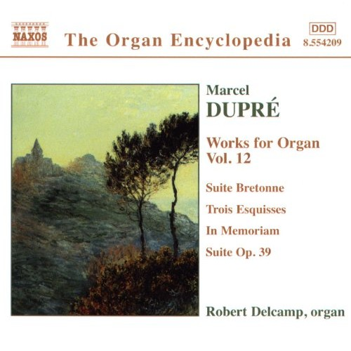 Dupre: Works For Organ, Vol. 12