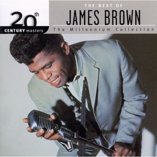 20th Century Masters: The Best Of James Brown (The Millennium Collection)