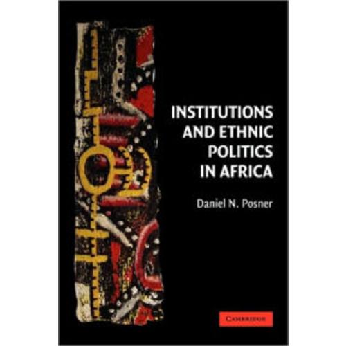 Institutions and Ethnic Politics in Africa