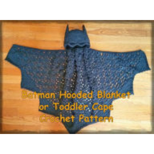 Batman Hooded Blanket or Toddler Cape Crochet Pattern