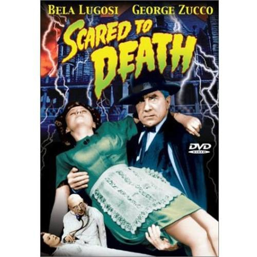 Scared to Death: Stanley Andrews, Lee Bennett, Gladys Blake, Joyce Compton, Molly Lamont, Bela Lugosi, Nat Pendleton, Angelo Rossitto, Roland Varno, George Zucco, Douglas Fowley, William Christy Cabanne: Movies & TV