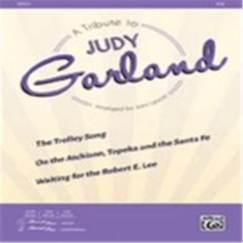 Alfred A Tribute to Judy Garland - Choral Octavo (LFR1634)