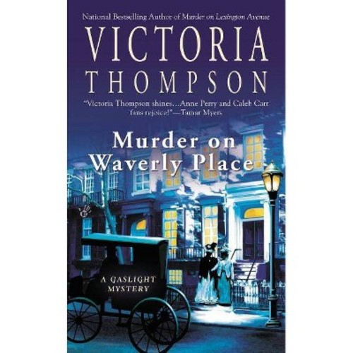 Murder on Waverly Place: A Gaslight Mystery