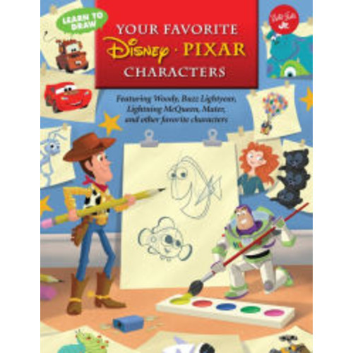 Learn to Draw Your Favorite Disney*Pixar Characters: Featuring Woody, Buzz Lightyear, Lightning McQueen, Mater, and other favorite characters