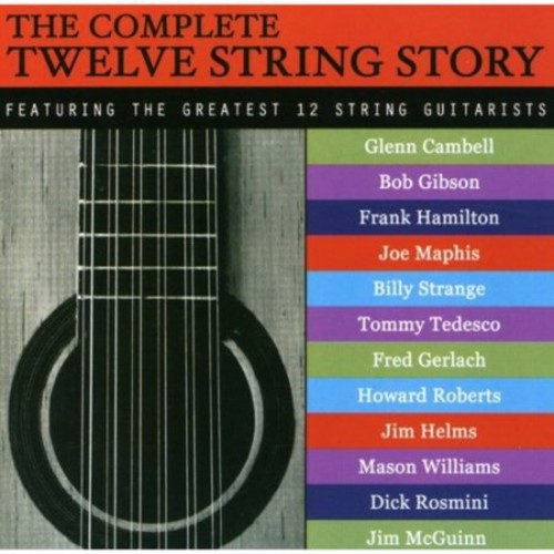 The Complete Twelve String Story [CD]