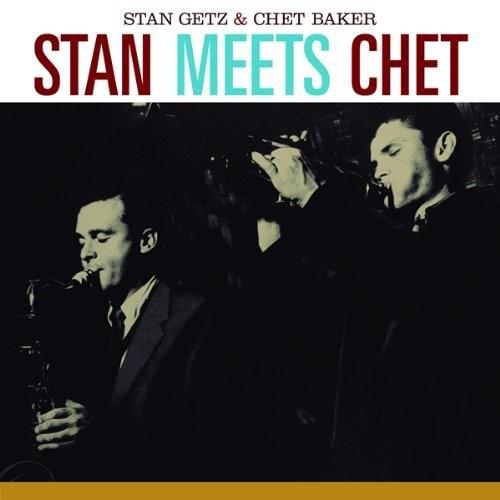 STAN & CHET BAKER GETZ - STAN MEETS CHET