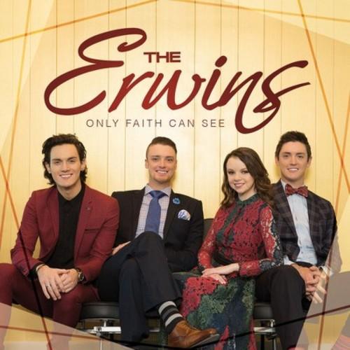 Erwins - Only Faith Can See