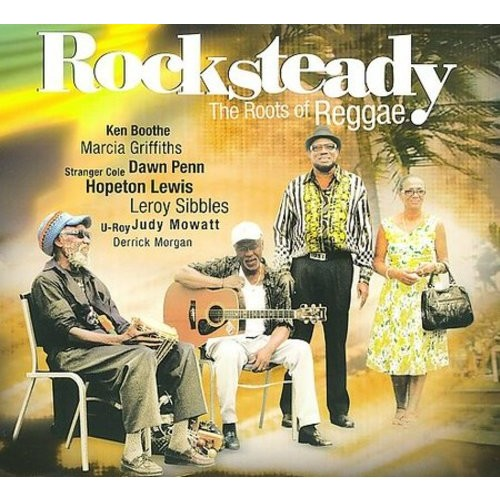 Rocksteady: The Roots of Reggae [CD]