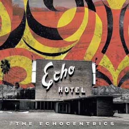 Echo Hotel/Echocentrics Echocentrics