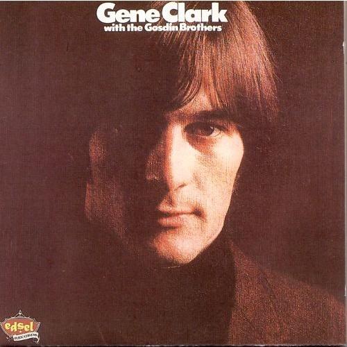 Gene Clark with the Gosdin Brothers [LP] - VINYL