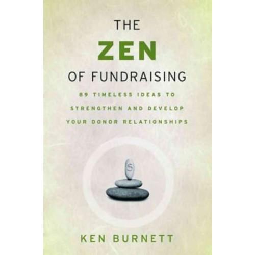 The Zen of Fundraising Ken Burnett Paperback
