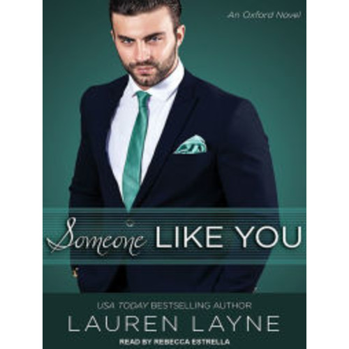 Someone Like You (Oxford Series #3)