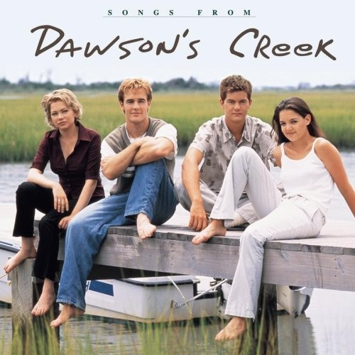 Songs from Dawson's Creek [CD]