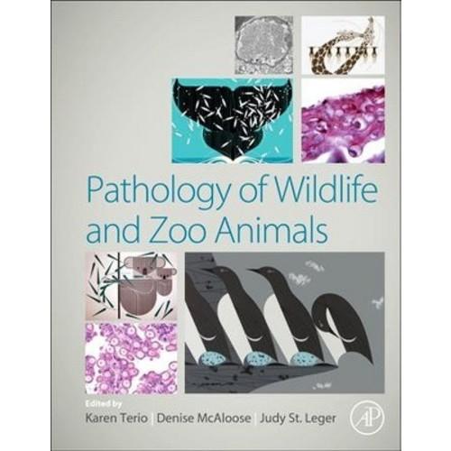 Pathology of Wildlife and Zoo Animals (Hardcover)
