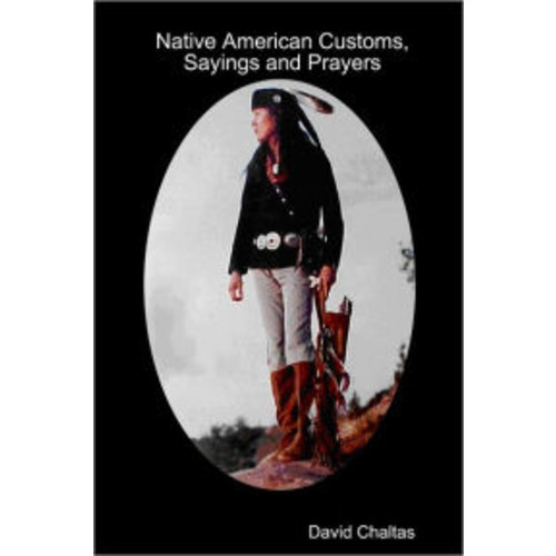 Native American Customs, Sayings, and Prayers