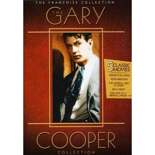 The Gary Cooper Collection: (Design for Living / The Lives of a Bengal Lancer / Peter Ibbetson / The General Died at Dawn / Beau Geste)